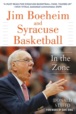 Jim Boeheim and Syracuse Basketball: In the Zone Cover Image