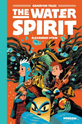 The Water Spirit: Gamayun Tales Vol. 2 (The Gamayun Tales #2) Cover Image