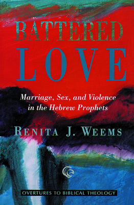 Cover for Battered Love (Overtures to Biblical Theology)