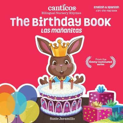 The Birthday Book / Las Mañanitas: Bilingual Nursery Rhymes Cover Image