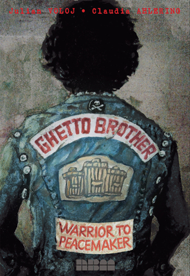 Ghetto Brother: Warrior to Peacemaker (Biographies) Cover Image