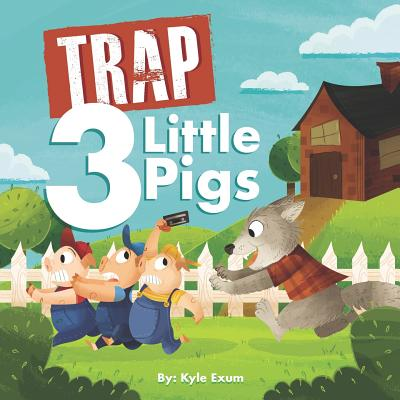 Trap 3 Little Pigs: Lyrically Accurate Version Cover Image