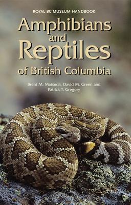 Amphibians and Reptiles of British Columbia (Royal BC Museum Handbook) Cover Image