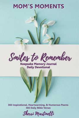 Mom's Moments Smiles to Remember Cover Image