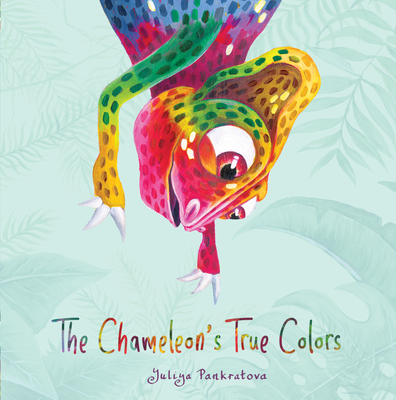 The Chameleon's True Colors Cover Image