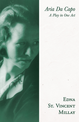Aria Da Capo - A Play in One Act;With a Biography by Carl Van Doren Cover Image