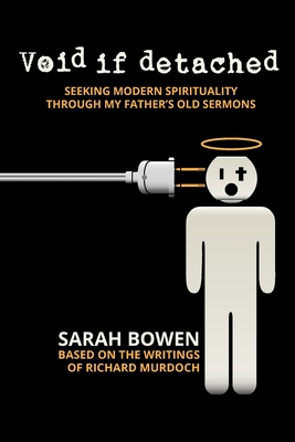 Void If Detached: Seeking Modern Spirituality Through My Father's Old Sermons Cover Image