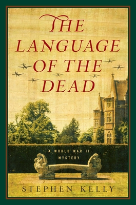 The Language of the Dead: A World War II Mystery Cover Image