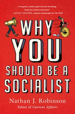Why You Should Be a Socialist Cover Image