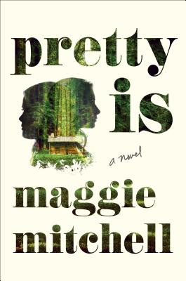 Pretty Is: A Novel Cover Image