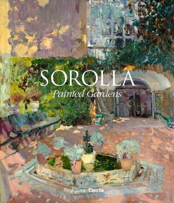 Sorolla: Painted Gardens Cover Image
