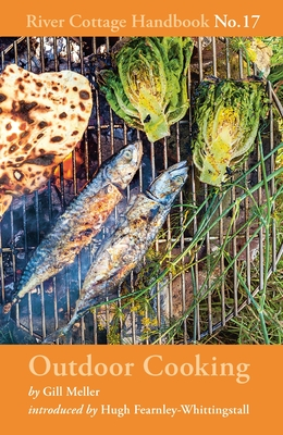 Outdoor Cooking: River Cottage Handbook No.17 Cover Image