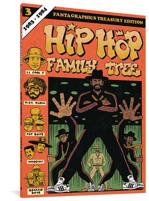 Hip Hop Family Tree Book 3: 1983-1984 Cover Image