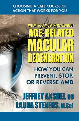 Cover for What You Must Know about Age-Related Macular Degeneration