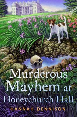 Murderous Mayhem at Honeychurch Hall: A Honeychurch Hall Mystery Cover Image