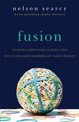 Fusion: Turning First-Time Guests Into Fully Engaged Members of Your Church Cover Image