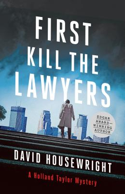 First, Kill the Lawyers: A Holland Taylor Mystery Cover Image