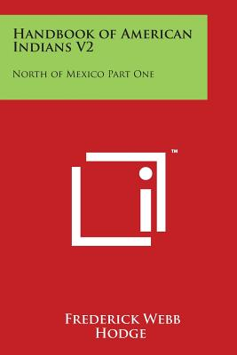 Handbook of American Indians V2: North of Mexico Part One Cover Image