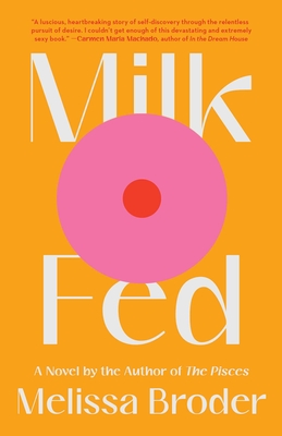 Milk Fed: A Novel Cover Image
