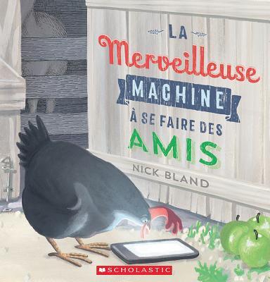La Merveilleuse Machine À Se Faire Des Amis Cover Image