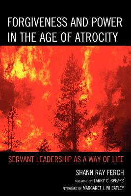 Forgiveness and Power in the Age of Atrocity Cover