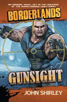 Borderlands #3: GunsightJohn Shirley