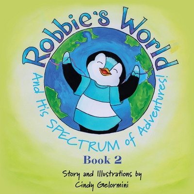 Robbie's World and His SPECTRUM of Adventures! Book 2 Cover Image