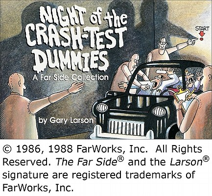 Night of the Crash-Test Dummies (Far Side #11) Cover Image