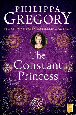 The Constant Princess (The Plantagenet and Tudor Novels) Cover Image