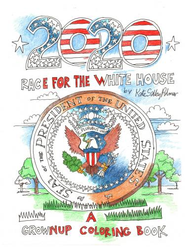 2020 Race For The White House: A Grownup Coloring Book Cover Image
