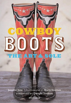 Cowboy Boots: The Art & Sole Cover Image