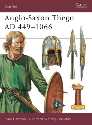 Anglo-Saxon Thegn Ad 449 1066 Cover