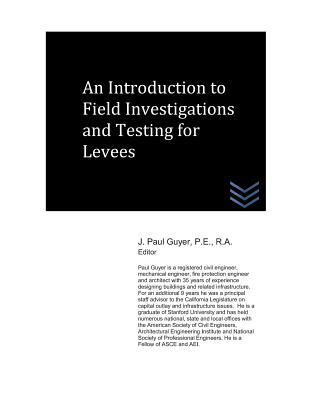 An Introduction to Field Investigations and Testing for Levees Cover Image