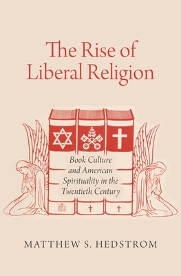 The Rise of Liberal Religion Cover