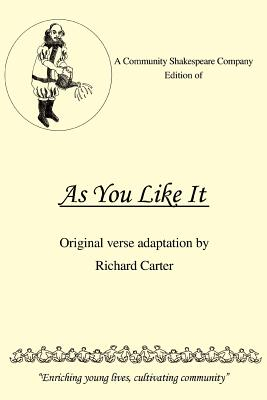 A Community Shakespeare Company Edition of as You Like It Cover Image