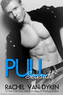 Pull (Seaside #2) Cover Image