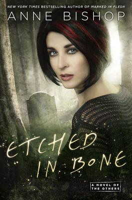 Etched in Bone (A Novel of the Others #5) Cover Image