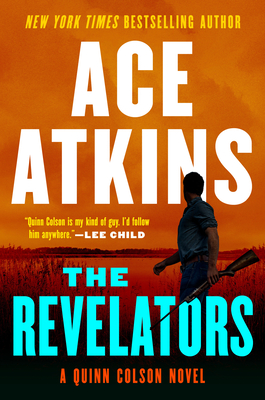 The Revelators (A Quinn Colson Novel #10) Cover Image