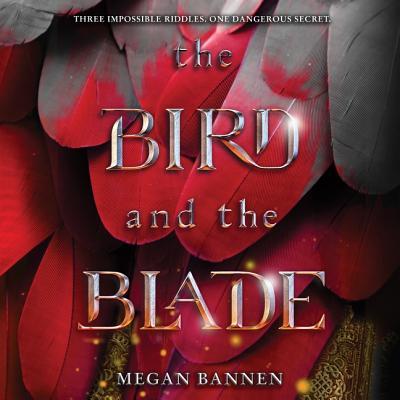 The Bird and the Blade Lib/E Cover Image