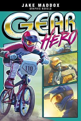 Gear Hero (Jake Maddox Graphic Novels) Cover Image