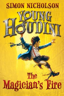 Young Houdini: The Magician's Fire Cover Image