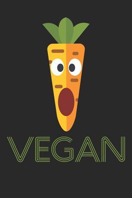 Kochbuch zum ausfüllen: für vegane und vegetarische Rezepte, dein persönliches Nachschlagewerk mit deinen eigenen Rezepten; Motiv: Vegan Carro Cover Image