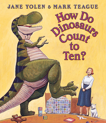 How Do Dinosaurs Count to Ten? (How Do Dinosaurs...?) Cover Image