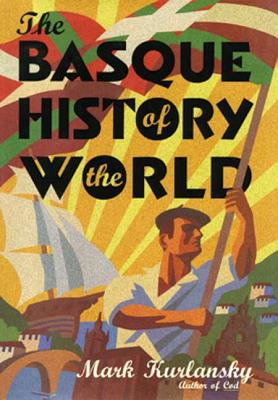 The Basque History of the World Cover