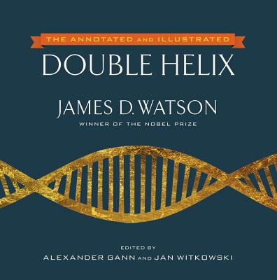The Annotated and Illustrated Double Helix Cover