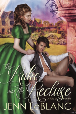The Rake and the Recluse: A Tale of Two Brothers (Lords of Time #1) Cover Image