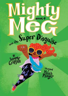 Mighty Meg 4: Mighty Meg and the Super Disguise Cover Image