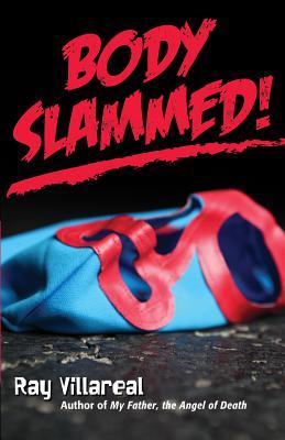 Body Slammed! Cover