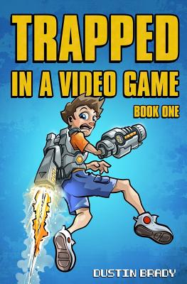 Trapped in a Video Game, Book One Cover Image