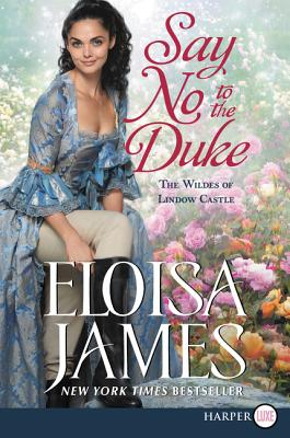Say No to the Duke: The Wildes of Lindow Castle Cover Image